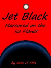 Jet Black - marooned on the Ice Planet